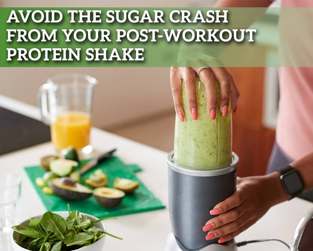 Avoid The Sugar Crash From Your Post-Workout Protein Shake