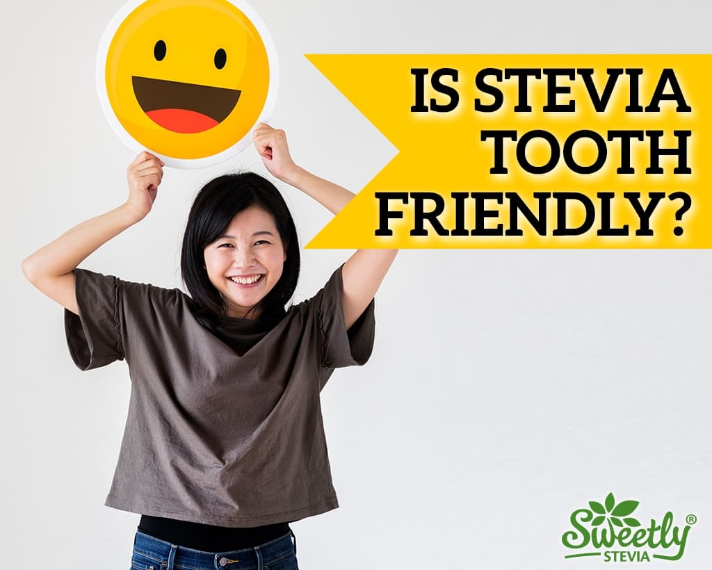 Is Stevia Tooth Friendly?