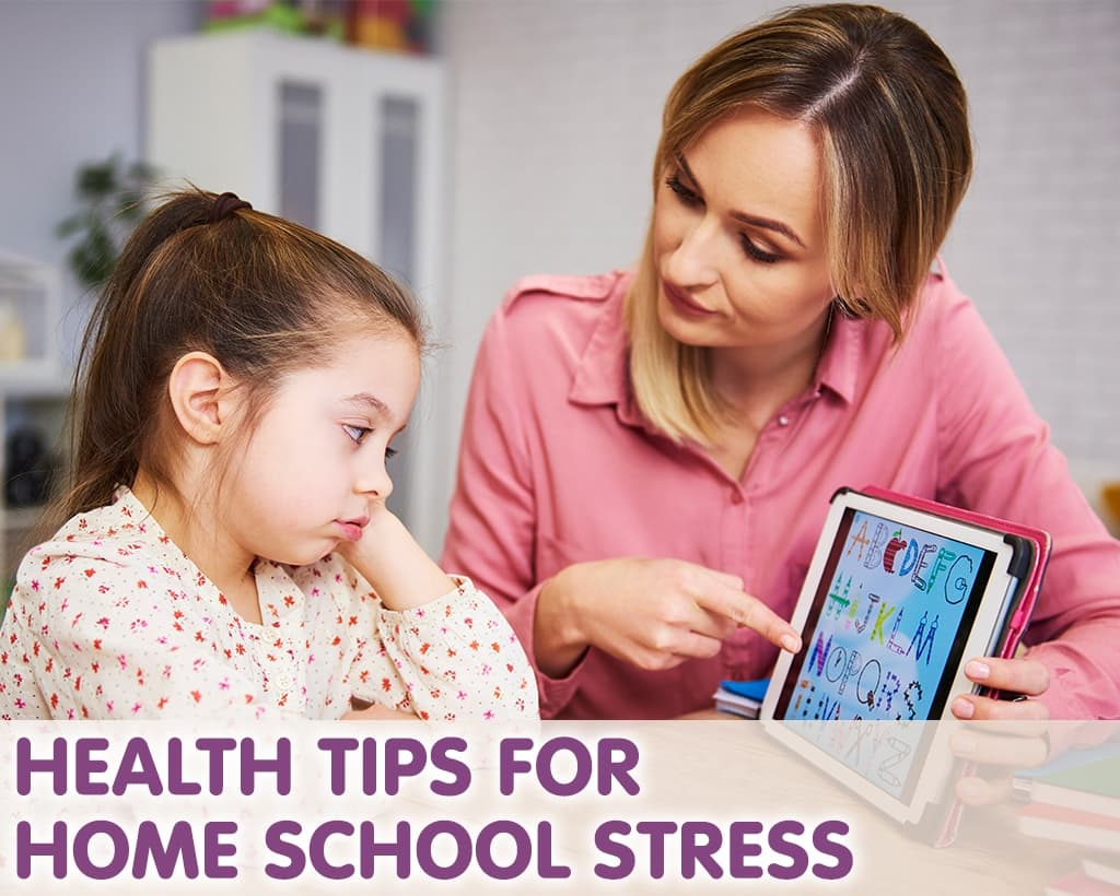 Health Tips For Home School Stress