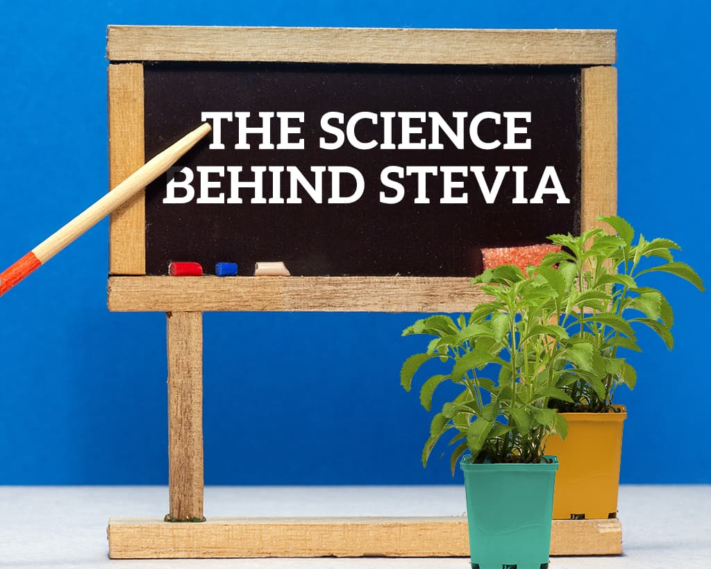 The Science Behind Stevia