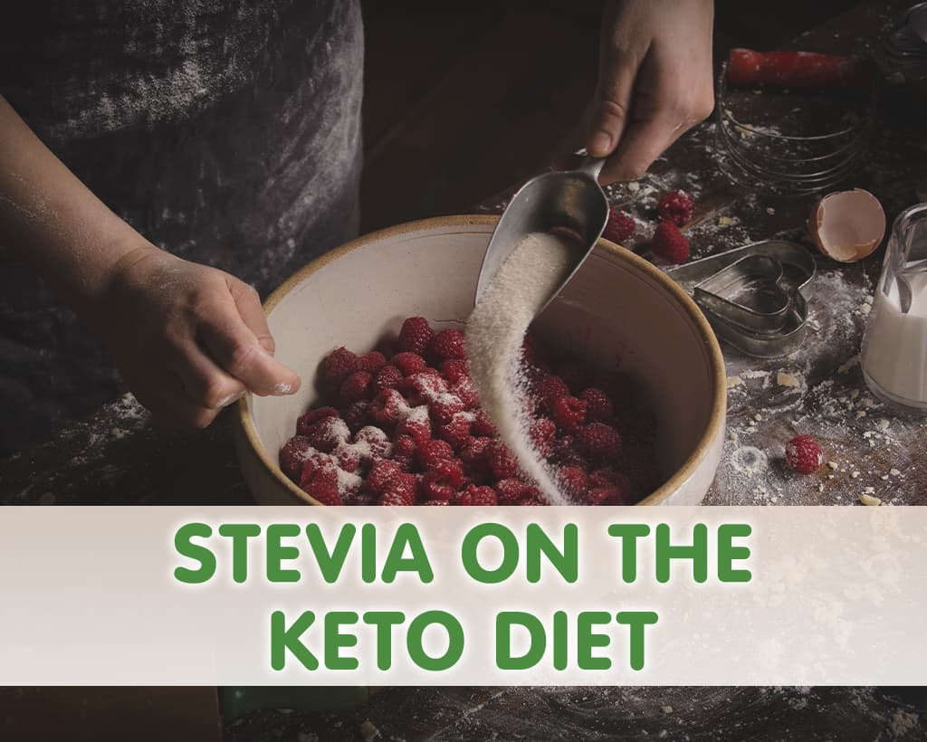 Stevia On The Keto Diet